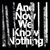 Vines, Israel: And Now We Know Nothing [2xLP]