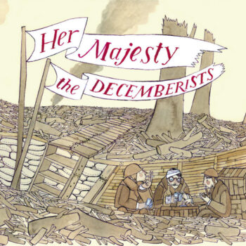 Decemberists, The: Her Majesty the Decemberists [LP turquoise]