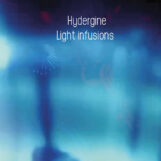 Hydergine: Light Infusions [2xLP 180g]