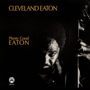 Eaton, Cleveland: Plenty Good Eaton [CD]