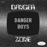 "Danger Boys: Danger Zone / Haunted Zone [7""]"
