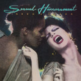 Sexual Harrassment: I Need A Freak [LP]
