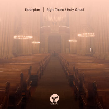"""Floorplan: Right There / Holy Ghost [12""""]"""