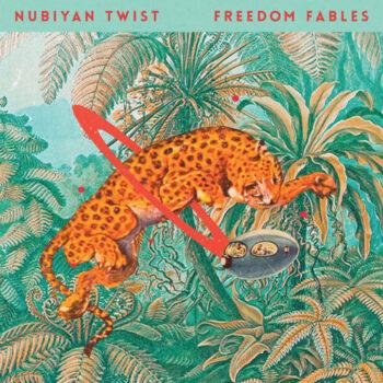 Nubiyan Twist: Freedom Fables [CD]