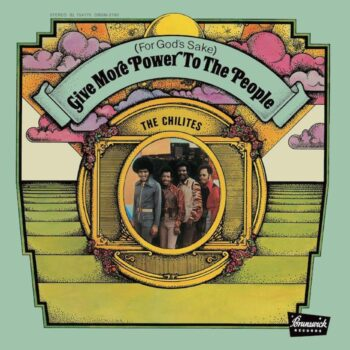 Chi-Lites, The: (For God's Sake) Give More Power To The People [LP 180g]