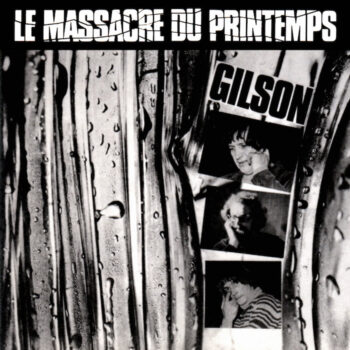 Gilson, Jef: Le massacre du printemps [LP]