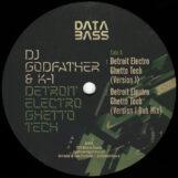 """DJ Godfather & K-1: Detroit Electro Ghetto Tech [12""""]"""
