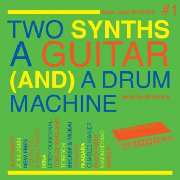 variés: Two Synths, A Guitar (And) A Drum Machine — Post Punk Dance Vol. 1 [2xLP, vinyle coloré]