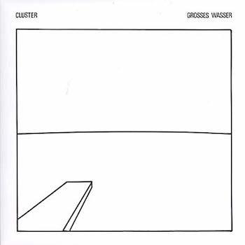 Cluster: Grosses Wasser [LP]