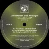 "Beltran pres. Nostalgic, John: Going Home EP [12""]"
