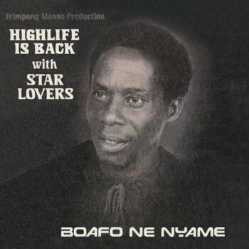 Star Lovers: Boafo Ne Nyame [LP]