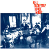 Bell Orchestre: House Music [CD]
