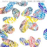 Strom, Pauline Anna: Angel Tears in Sunlight [2xLP, vinyle coloré]