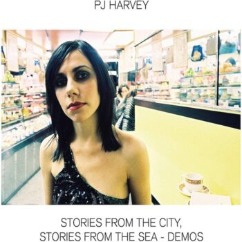 Harvey, P.J.: Stories From The City, Stories From The Sea — demos [LP]
