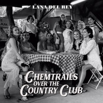 Del Rey, Lana: Chemtrails Over The Country Club [LP, version 'indie']