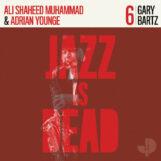 Bartz/Younge/Shaheed Muhammad: Jazz Is Dead 6: Gary Bartz [2xLP]