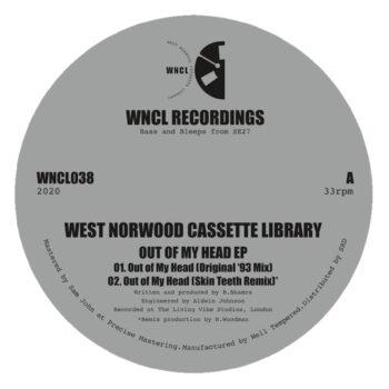 """West Norwood Cassette Library: Out Of My Head EP — incl. remix par Denham Audio [12""""]"""