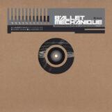 """Ballet Mechanique: Borrenbergs 12 EP II [12""""]"""