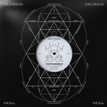 """I Hate Models: Disco Inferno 1 [12"""", vinyle clair]"""