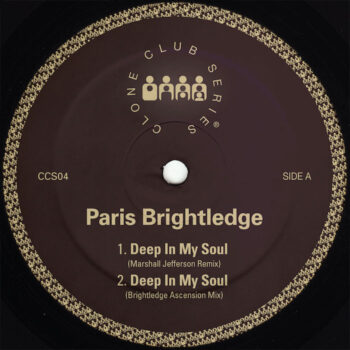 "Brightledge, Paris: Deep In My Soul — incl. remix par Marshall Jefferson [12""]"