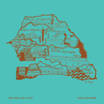 Wau Wau Collectif: Yaral Sa Doom [CD]