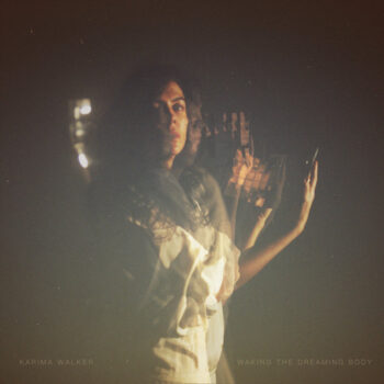 Walker, Karima: Waking the Dreaming Body [LP, vinyle doré]