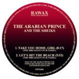 "Arabian Prince And The Sheiks, The: Take You Home Girl / Innovator [12""]"