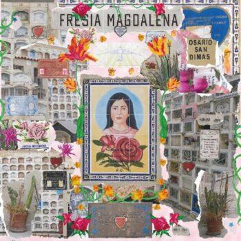 """Kourtesis, Sofia: Fresia Magdalena [12""""]"""