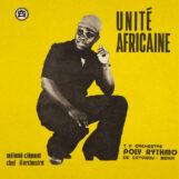 T.P. Orchestre Poly-Rythmo de Cotonou: Unité africaine [LP]