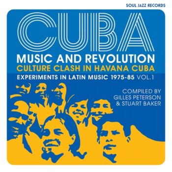 variés: Cuba: Music & Revolution — Culture Clash In Havana 75-85 Vol. 1 [2xCD]