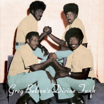 variés; Greg Belson: Greg Belson's Divine Funk [LP]