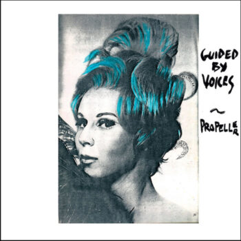 Guided By Voices: Propeller [LP]