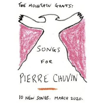 Mountain Goats, The: Songs For Pierre Chuvin [CD]
