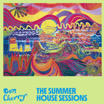 Cherry, Don: The Summer House Sessions [LP]