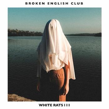 Broken English Club: White Rats III [LP]