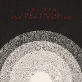 Colleen: The Tunnel and the Clearing [LP, vinyle blanc]