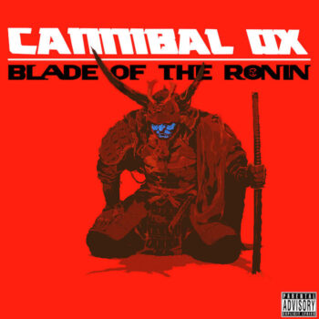 Cannibal Ox: Blade of the Ronin [2xLP, vinyle rouge]