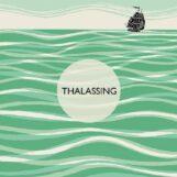 Thalassing: Thalassing [LP]