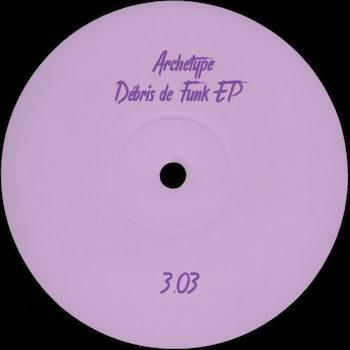 """Archetype: Débris de Funk [12""""]"""