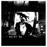 Moist 96: Moist 96 [LP]