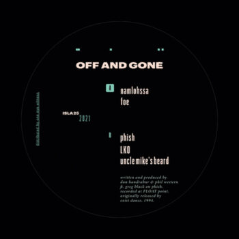 """Off And Gone: Off And Gone [12""""]"""