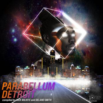 variés; Rick Wilhite & Delano Smith: Parabellum Detroit [3xLP]