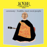People: Ceremony-Buddha Meet Rock [LP]