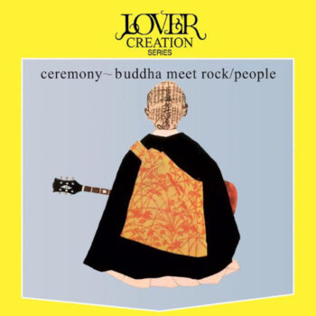 People: Ceremony-Buddha Meet Rock [LP]