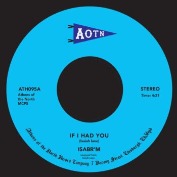 """Isabr'm: If I Had You [7""""]"""