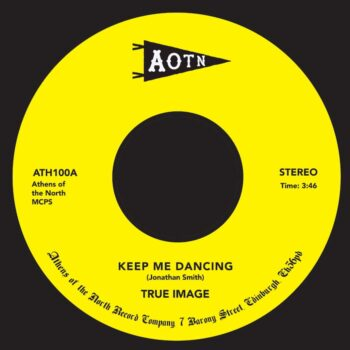 "True Image: Keep Me Dancing [7""]"
