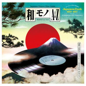 variés; DJ Yoshizawa Dynamite & Chintam: Wamono A to Z Vol. II — Japanese Funk 1970-1977 [LP 180g]