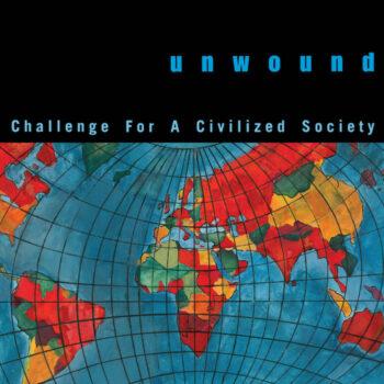 Unwound: Challenge For A Civilized Society [LP, vinyle coloré]