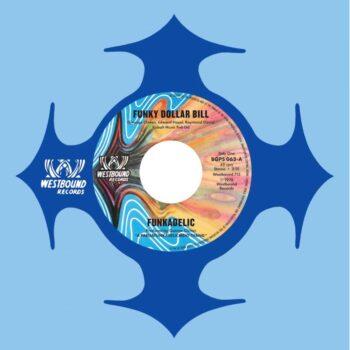 "Funkadelic: Funky Dollar Bill / Funky Dollar Bill (instrumental) [7""]"