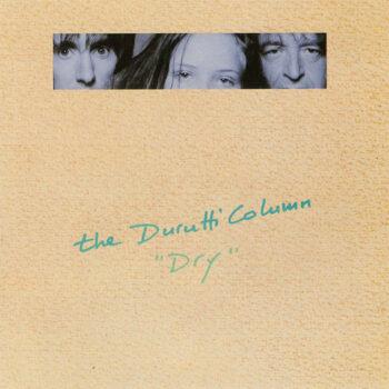 Durutti Column, The: Dry [LP]